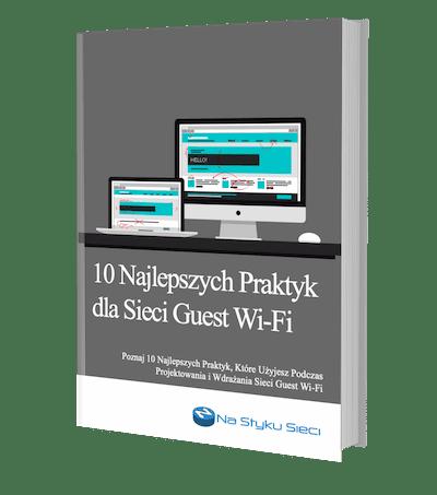 Naucz się jak tworzyć użyteczne sieci Wi-Fi dla gości!